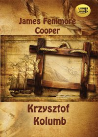 Krzysztof Kolumb - James Fenimore Cooper - audiobook