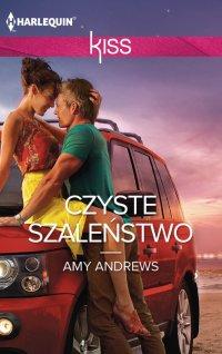 Czyste szaleństwo - Amy Andrews - ebook