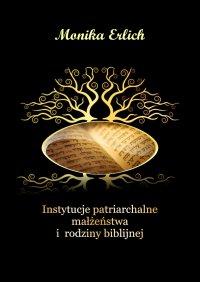 Instytucje patriarchalne małżeństwa i rodziny biblijnej