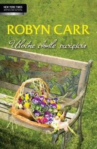 Ulotne chwile szczęścia - Robyn Carr - ebook
