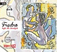 Fredro. Bajki dla dorosłych - Aleksander Fredro - audiobook