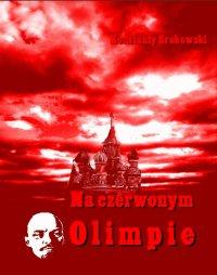 Na czerwonym Olimpie