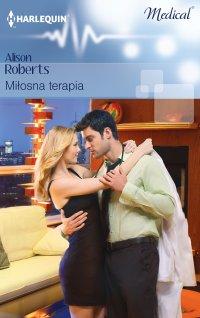 Miłosna terapia - Alison Roberts - ebook