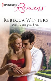 Pałac na pustyni - Rebecca Winters - ebook