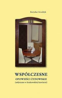 Współczesne opowieści żydowskie - Bożydar Grzebyk - ebook