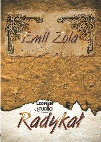 Radykał - Emil Zola - audiobook
