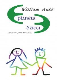 Planeta dzieci - William Auld - ebook