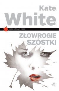 Złowrogie szóstki - Kate White - ebook