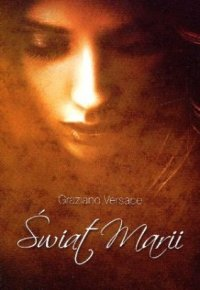 Świat Marii - Graziano Versace - ebook