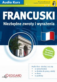 Francuski Niezbędne zwroty i wyrażenia - Opracowanie zbiorowe - audiobook