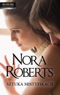 Sztuka mistyfikacji - Nora Roberts - ebook