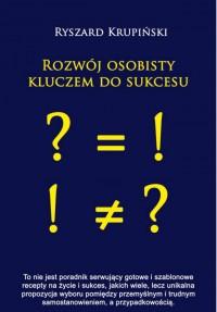Rozwój osobisty kluczem do sukcesu - Ryszard Krupiński - audiobook
