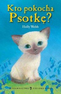 Kto pokocha Psotkę? - Holly Webb - ebook
