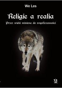 Religie a realia. Przez wieki minione do współczesności