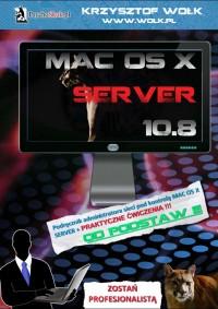 Mac OS X Server 10.8 - Krzysztof Wołk - ebook