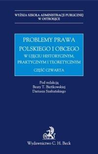 Problemy prawa polskiego i obcego w ujęciu historycznym, praktycznym i teoretycznym