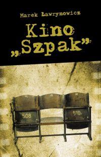 "Kino ""Szpak"""