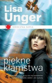 Piękne kłamstwa - Lisa Unger - ebook