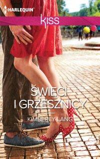 Święci i grzesznicy - Kimberly Lang - ebook