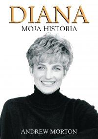 Diana – Moja Historia