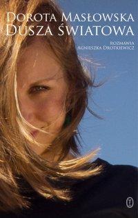 Dusza światowa - Dorota Masłowska - ebook