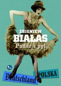 Puder i pył - prof. Zbigniew Białas - ebook