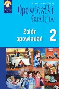 Opowiastki familijne 2. Zbiór opowiadań