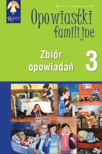 Opowiastki familijne 3. Zbiór opowiadań - Beata Andrzejczuk - audiobook