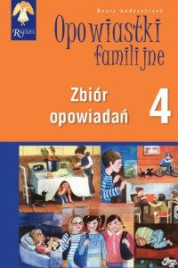 Opowiastki familijne 4. Zbiór opowiadań - Beata Andrzejczuk - audiobook