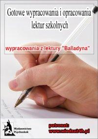 """Wypracowania - Juliusz Słowacki   """"Balladyna"""""""