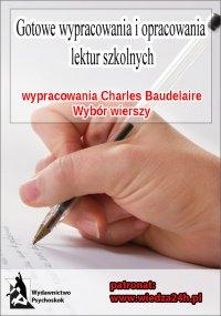 """Wypracowania - Charles Baudelaire """"Wybór wierszy"""""""