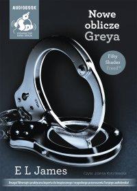 Nowe oblicze Greya - E L James - audiobook
