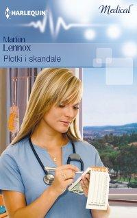 Plotki i skandale - Marion Lennox - ebook