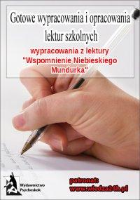 """Wypracowania - W. Gomulicki """"Wspomnienie niebieskiego mundurka"""""""