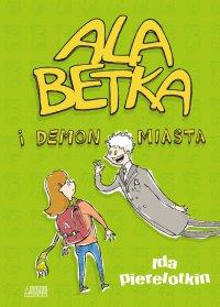 Ala Betka i demon miasta