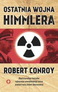 Ostatnia wojna Himmlera - Robert Conroy - ebook