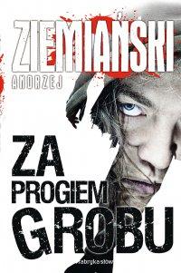Za progiem grobu - Andrzej Ziemiański - ebook