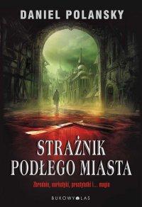 Strażnik Podłego Miasta - Daniel Polansky - ebook