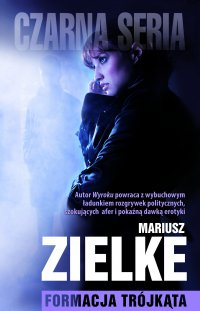 Formacja trójkąta - Mariusz Zielke - ebook
