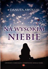 Na wysokim niebie - Danuta Awolusi - ebook
