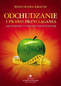 Odchudzanie i Prawo Przyciągania - Bogusława Krause - ebook