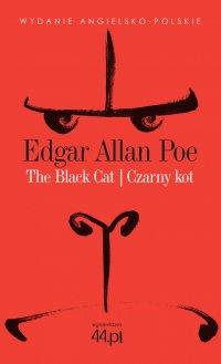 The Black Cat. Czarny Kot - Edgar Allan Poe - ebook