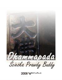 Dhammapada - Ścieżka Prawdy Buddy