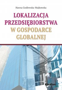 Lokalizacja przedsiębiorstwa w gospodarce globalnej
