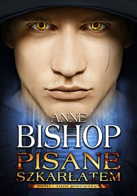 Pisane szkarłatem. Tom 1. Inni - Anne Bishop - ebook