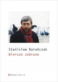 Wiersze zebrane - Stanisław Barańczak - ebook