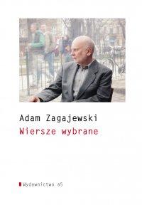 Wiersze wybrane - Adam Zagajewski - ebook