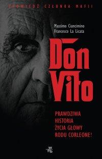 Don Vito. Prawdziwa historia życia głowy rodu Corleone - Massimo Ciancimino - ebook
