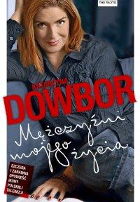 Mężczyźni mojego życia - Katarzyna Dowbor - ebook