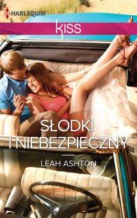Słodki i niebezpieczny - Leah Ashton - ebook